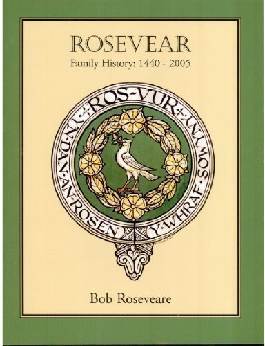 Download Rosevear Family History, 1440-2005 PDF