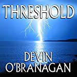 Threshold | Devin O'Branagan