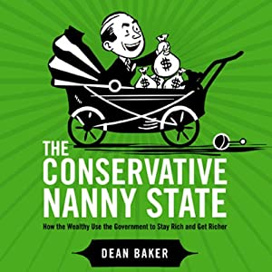 The Conservative Nanny State Audiobook