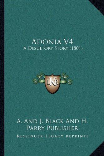 Adonia V4: A Desultory Story (1801)