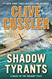 img - for Shadow Tyrants: Clive Cussler (The Oregon Files) book / textbook / text book
