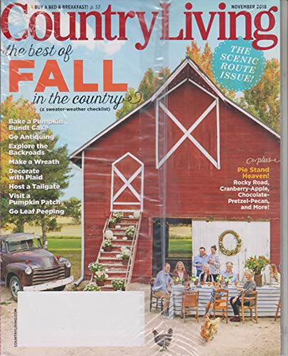 (Country Living November 2018 The Best of Fall in The Country)