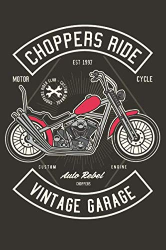 Choppers Ride - Motorcycle - Chopper Rider Club - Custom Garage - Auto Rebel - Custom Engine: Dot Grid Journal or Notebook (6x9 inches) with 120 pages ... Kids Club Custom Garage Birthday Lovers