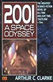 2001: A Space Odyssey: 25th Anniversary Edition, Arthur C. Clarke, 0451452739