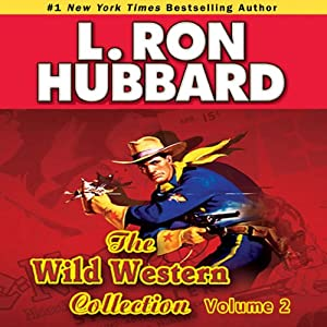 Wild Westerns Audio Collection, Volume 2 Audiobook