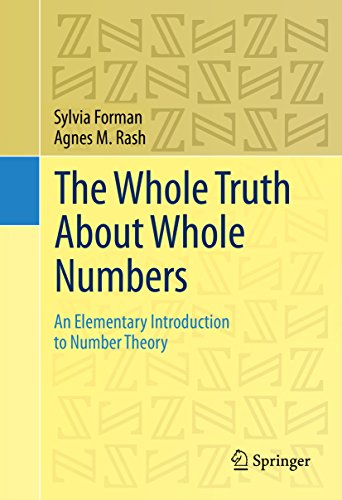 Download The Whole Truth About Whole Numbers: An Elementary Introduction to Number Theory Pdf