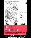 Psychodrama since Moreno, , 0415093511