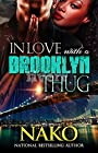 In Love With A Brooklyn Thug