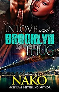 In Love With A Brooklyn Thug by Nako ebook deal