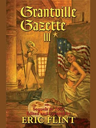 Grantville Gazette Volume III