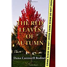 The Red Leaves of Autumn