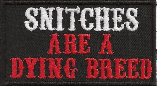 SNITCHES are a dying breed Biker Rocker MC Choppers Aufn/äher Patch Abzeichen