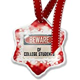 Christmas Ornament Beware Of College Students Vintage Funny Sign, red - Neonblond