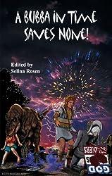 A Bubba In Time Saves None (The Bubbas of the Apocalypse Book 5)