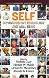 img - for Self-Driving Positive Psychology and Well-Being (International Advances in Self Research) book / textbook / text book