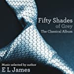 Fifty Shades of Grey: The Classical A...