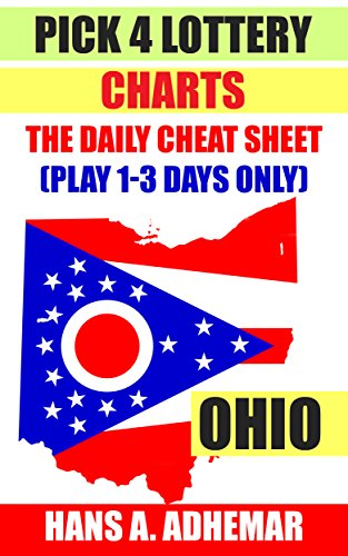 Oh Chart (Pick 4 Lottery Charts - Ohio: The Daily Cheat Sheet (Play 1-3 days only))