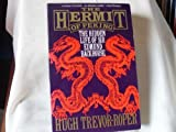 The Hermit of Peking : The Hidden Life of Sir Edmund Backhouse, Trevor-Roper, Hugh R., 0880640634
