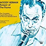 Keeper of Flame: The Complete Capitol Recordings of the Four Brothers Band by Woody Herman