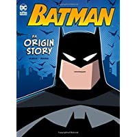Batman: An Origin Story (DC Comics Super Heroes)