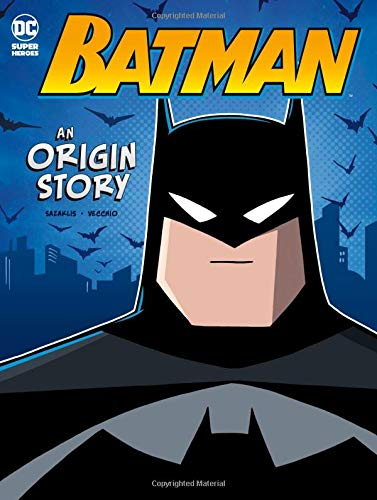 Batman: An Origin Story (DC Super Heroes Origins) (Dc Origins Series)