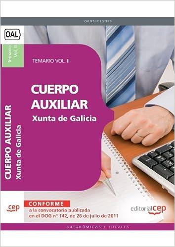 Cuerpo Auxiliar de la Xunta de Galicia. Temario Vol. II