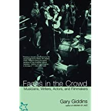 Faces In The Crowd: Musicians, Writers, Actors, And Filmmakers