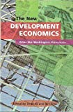 img - for The New Development Economics: After the Washington Consensus book / textbook / text book