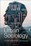 Urban Sociology : A Global Introduction, Abrahamson, Mark, 0521139236