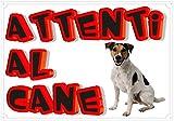 Jack Russel Classic'ATTENENTS AL Cane' Sign 30 x 21.5 cm