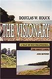 The Visionary, Douglas Houck, 0595664997