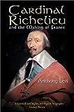 Cardinal Richelieu, Anthony Levi, 0786709316