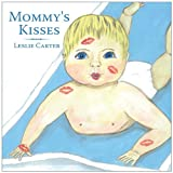 Mommy's Kisses, Leslie Carter, 1452000085
