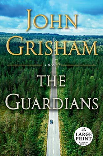 The Guardians: A Novel