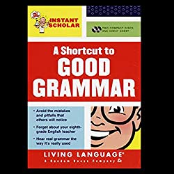 A Shortcut to Good Grammar (Instant Scholar Series)