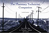 img - for The Pharmacy Technician Companion book / textbook / text book