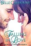 Falling in Love (Secrets of Savannah Book 5)