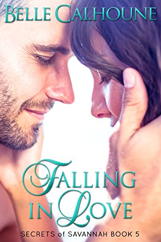 Falling in Love (Secrets of Savannah Book 5)