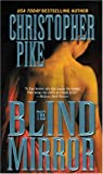 The Blind Mirror, Christopher Pike, 081253882X