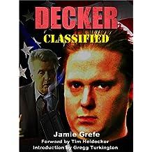 DECKER: CLASSIFIED