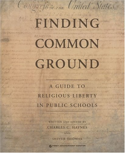 Cover of Finding Common Ground: A Guide to Religious Liberty in Public Schools