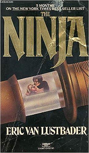 The Ninja: Eric Van Lustbader: 9780586051535: Amazon.com: Books