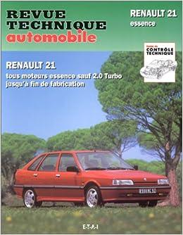 Rta 710.3 Renault 21 & nevada essence (Francés) Tapa blanda – 1 feb 1996