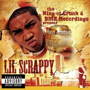 The King of Crunk & BME Recordings Present: Lil Scrappy by Reprise / Wea