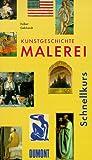 img - for DuMont Schnellkurs Kunstgeschichte, Malerei. book / textbook / text book