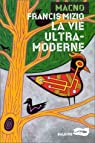 La Vie ultra-moderne par Mizio