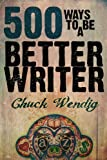 Image of 500 Ways To Be A Better Writer