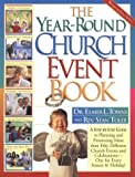 The Year-Round Church Event Book, Elmer L. Towns and Stan Toler, 0830720405
