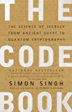 The Code Book: The Science of Secrecy from Ancient Egypt to Quantum Cryptography by Simon Singh Picture