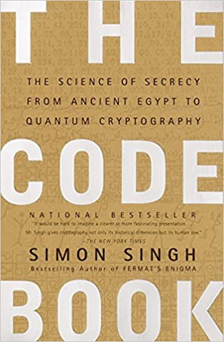 The Code Book: The Science of Secrecy from Ancient Egypt to Quantum